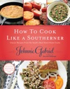 How To Cook Like A Southerner