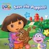 Dora Saves The Puppies Dora The Explorer