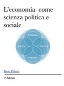 L'economia come scienza sociale e politica
