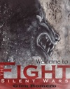 Welcome To The Fight Silent Wars