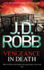 J. D. Robb - Vengeance In Death artwork