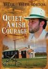 Quiet Amish Courage