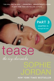 Tease (Part Three: Chapters 15 - The End) PDF Download