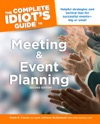 The Complete Idiots Guide To Meeting And Event Planning 2nd Edition