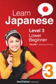 Learn Japanese - Level 3: Lower Beginner Japanese (Enhanced Version)