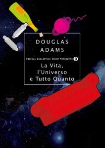 La vita, l'Universo e tutto quanto Book Cover