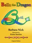 Bella the Dragon (Original Edition)