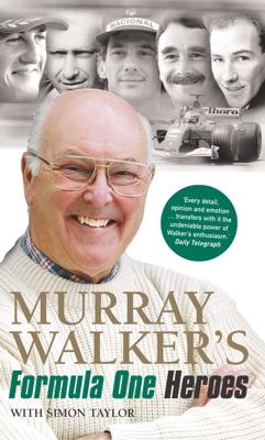 Murray Walker's Formula One Heroes