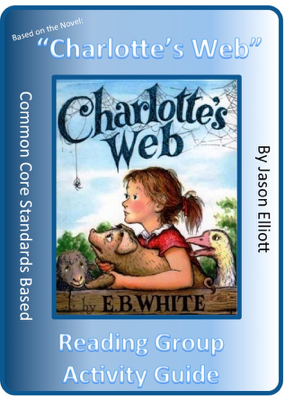 Charlotte's Web Reading Group Activity Guide - Jason Elliott book