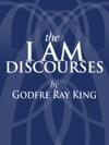 The I AM Discourses