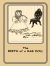 The Birth Of A Rag Doll
