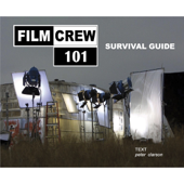 Filmcrew 101 Survival Guide
