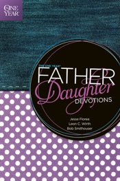 The One Year Father-Daughter Devotions