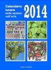 Calendario Lunare Delle Semine Nellorto 2014