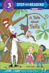 A Tale About Tails Dr SeussThe Cat In The Hat Knows A Lot About That