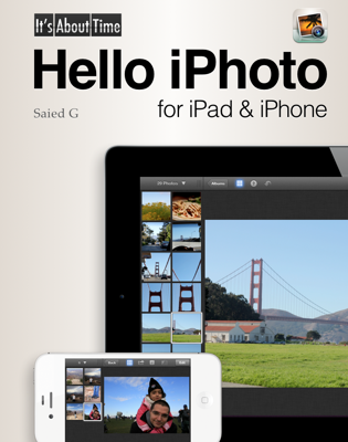 Hello iPhoto for iPad & iPhone - Saied G book
