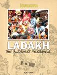 Ladakh - The Buddhist Festivals