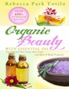 Organic Beauty With Essential Oil