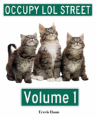 Occupy LOL Street Volume 1