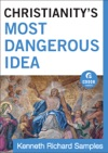 Christianitys Most Dangerous Idea  Ebook Shorts