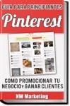 Pinterest Cmo Promocionar Tu Negocio Y Ganar Clientes