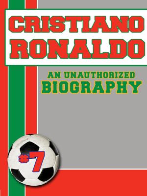 Cristiano Ronaldo - Belmont & Belcourt Biographies book