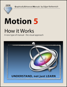 Motion 5 - How It Works