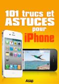 101 trucs et astuces pour iPhone
