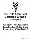 The Truth About Jack Canfield's Success Principles