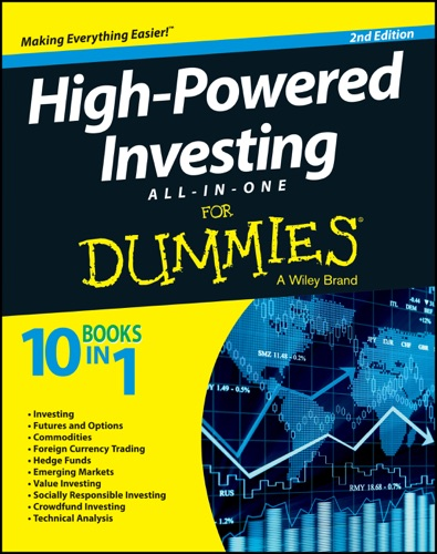 John Wiley & Sons, Inc. - High-Powered Investing All-in-One For Dummies