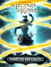 The Legend Of Korra Enhanced Experience