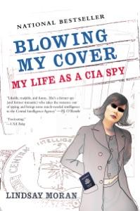 Blowing My Cover Par Lindsay Moran