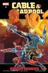 Cable  Deadpool Vol 4 Bosom Buddies