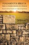 Fundamentos Bblicos Para La Iglesia Basada En Clulas