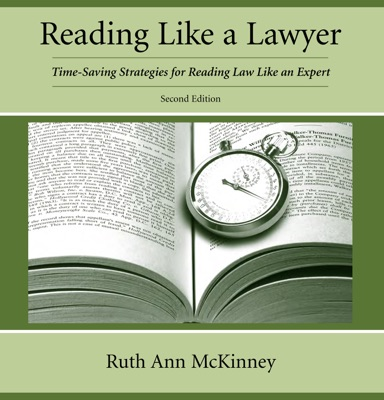 Reading Like a Lawyer, Second Edition