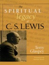 The Spiritual Legacy Of CS Lewis