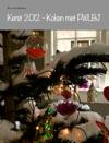 Kerst 2012 - Koken Met PWLBJ