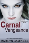 Carnal Vengeance Lust And Lies Series Book 4