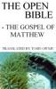 The Open Bible - The Gospel of Matthew