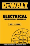 DEWALT Electrical Professional Reference 2011 Code
