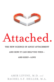 Attached - Amir Levine & Rachel Heller book summary