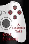 Guns A Gamers Tale