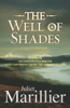 Juliet Marillier - The Well of Shades: Bridei Chronicles 3 artwork