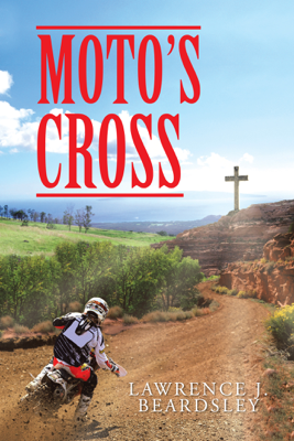 Moto's Cross - Lawrence J. Beardsley book