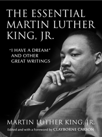 The Essential Martin Luther King, Jr. book