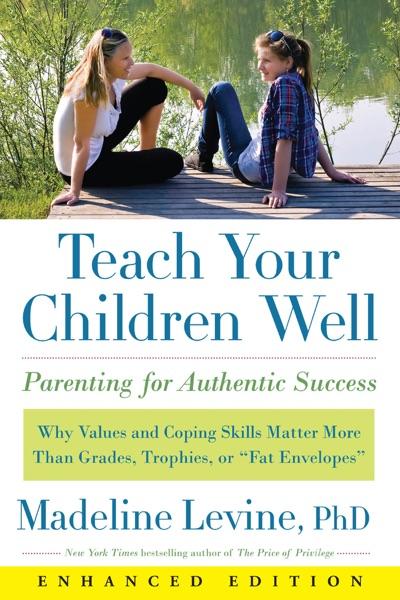 Teach Your Children Well (Enhanced Edition) (Enhanced Edition)