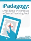 IPadagogy Employing The IPad As A Clinical Teaching Tool