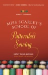 Miss Scarlets School Of Patternless Sewing