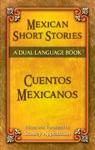 Mexican Short Stories  Cuentos Mexicanos