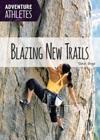 Blazing New Trails